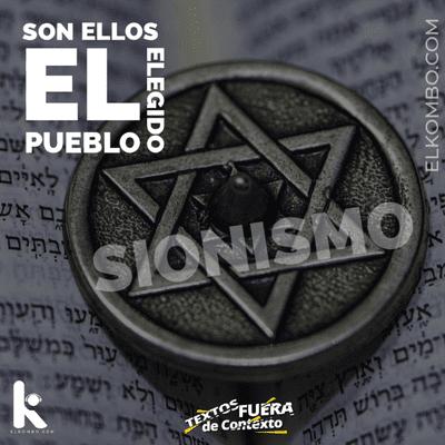 El Kombo Oficial - Sionismo (Textos Fuera de Contexto) E20