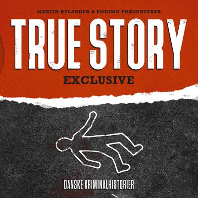 True Story Exclusive - Episode 15: Mordet på grillbaren