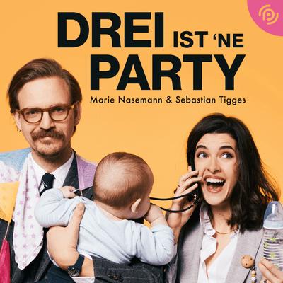 Drei ist 'ne Party! – Marie Nasemann & Sebastian Tigges - Ich will' ein Baby von dir!