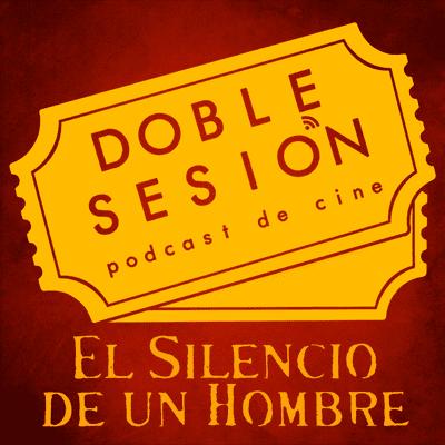 Doble Sesión Podcast de Cine - El Silencio De Un Hombre (Jean-Pierre Melville, 1967)
