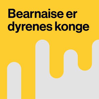 Bearnaise er Dyrenes Konge - Lotte Svendsen - De unge år