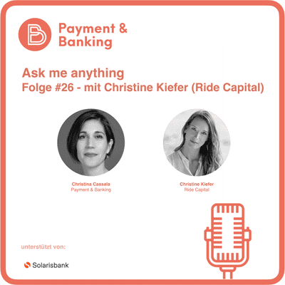 Payment & Banking Fintech Podcast - Ask me anything #26