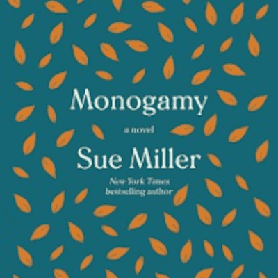 The Avid Reader Show - Monogamy   Sue Miller