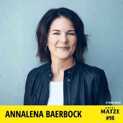 Hotel Matze - Annalena Baerbock – Wie kriegst du das alles hin?