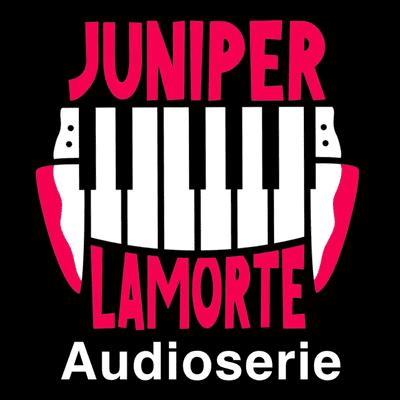 Juniper Lamorte - T01e01