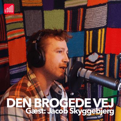 Den Brogede Vej - #26 - Jacob Skyggebjerg