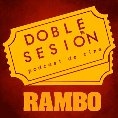 Doble Sesión Podcast de Cine - Rambo (Ted Kotcheff, 1982)