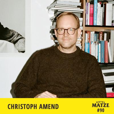 Hotel Matze - Christoph Amend – Was hält unsere Gesellschaft zusammen?