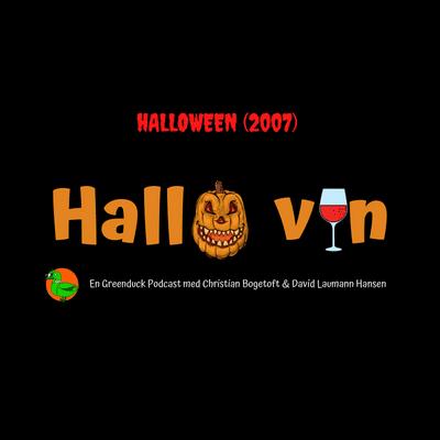 Hallo vin - Halloween (2007)