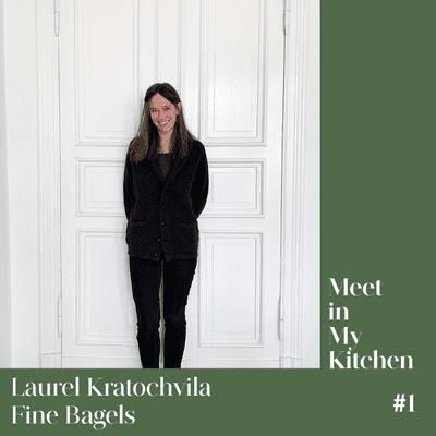 Meet in My Kitchen - Laurel Kratochvila / Fine Bagels - Berlin's Best Bagel Baker