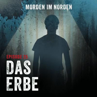Morden im Norden - Episode 25: Das Erbe