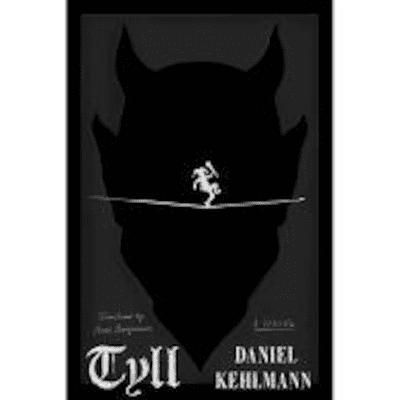 The Avid Reader Show - Tyll   Daniel Kehlmann