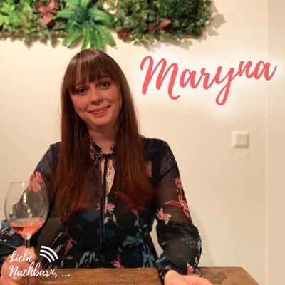 Liebe Nachbarn - der Podcast um's Eck - Maryna und die jüdischen Gedanken
