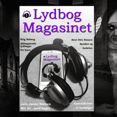 Lydbogmagasinet - Lydbogmagasinets podcast 1