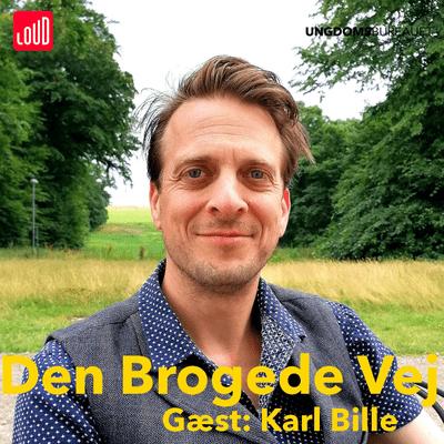 Den Brogede Vej - #68 - Karl Bille