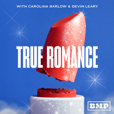 All's Fair with Laura Wasser - Introducing: 'True Romance with Carolina Barlow and Devin Leary'