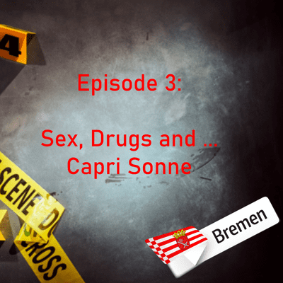 Northern True Crime - #3 Sex, Drugs and... Capri Sonne