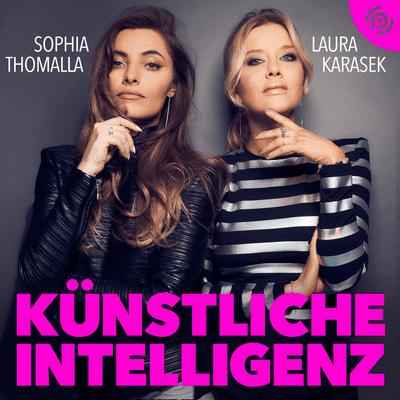 Künstliche Intelligenz – mit Sophia Thomalla & Laura Karasek - podcast
