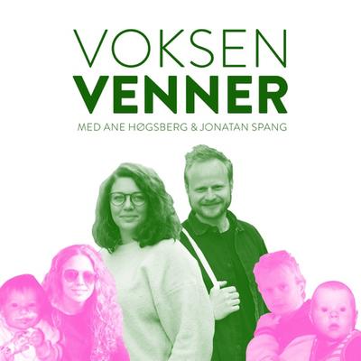 Voksenvenner - Episode 1 - Forargelse og maskulinitet/feminitet