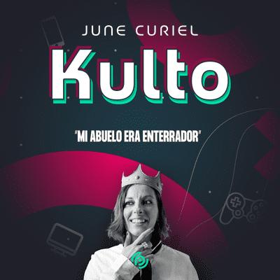 """Kulto - June Curiel de Juniper Lamorte: """"Hay que apuntar alto"""""""