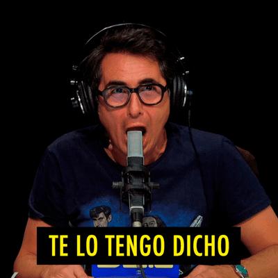 TE LO TENGO DICHO - TE LO TENGO DICHO #17.7 - Lo mejor de Nadie Sabe Nada (09.2020)