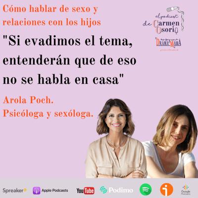 El podcast de Carmen Osorio - Cómo hablar de sexo y relaciones con los hijos