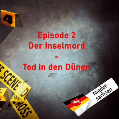 Northern True Crime - #2 Der Inselmord - Tod in den Dünen