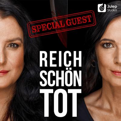 Reich, schön, tot - True Crime - #32 Der Fall Jakob von Metzler - Sonderfolge mit Tanja May
