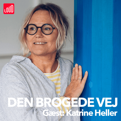Den Brogede Vej - #30 - Katrine Heller