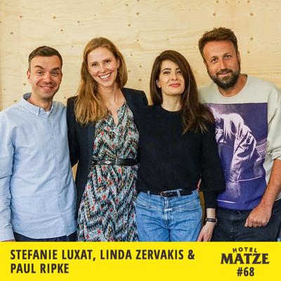 Hotel Matze - Linda Zervakis, Paul Ripke, Stefanie Luxat – Was beschäftigt euch gerade?