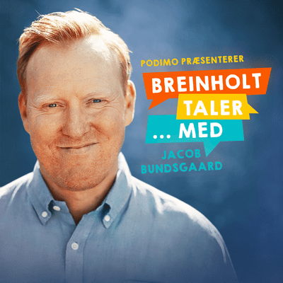 Breinholt taler … med - Episode 7: Jacob Bundsgaard
