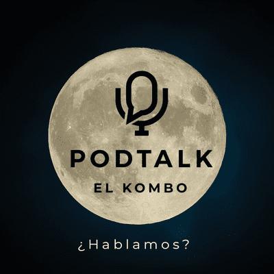 El Kombo Oficial - PodTalk E1