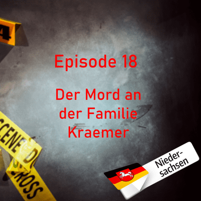 Northern True Crime - #18 Der Mord an der Familie Kraemer
