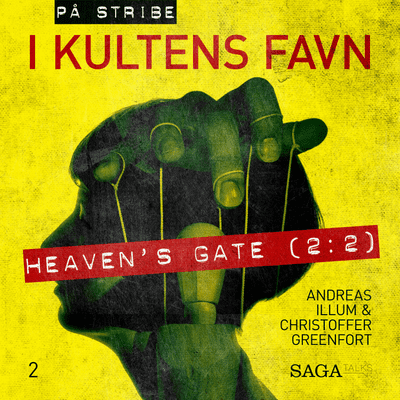På stribe - din seriemorderpodcast - I kultens favn - Heaven's Gate 2:2