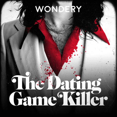 The Dating Game Killer: un caso real - E02 Rehabilitado