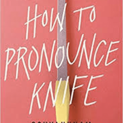 The Avid Reader Show - How To Pronounce Knife  Souvankham Thammavongsa