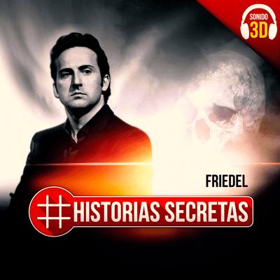Historias Secretas - Friedel