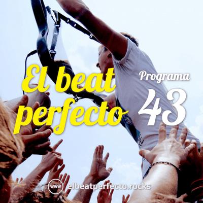 El beat perfecto - El beat perfecto #43: Iceage, The Umlauts, Smerz, Eira, Interpol, Artificial Pleasure y más...