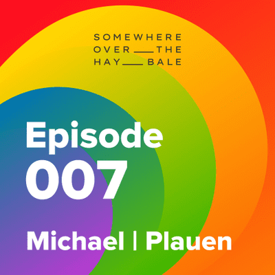 Somewhere Over The Hay Bale - Michael   Plauen
