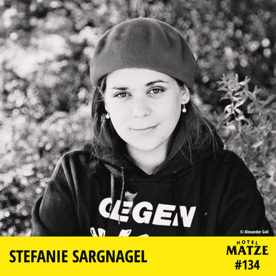 Hotel Matze - Stefanie Sargnagel - Wie angepasst bist du?