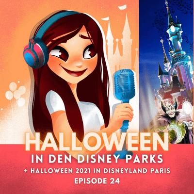 Feenstaub & Mauseohren | Disney Podcast - #24: Halloween in Disneyland Paris, Walt Disney World & den Disney Parks weltweit