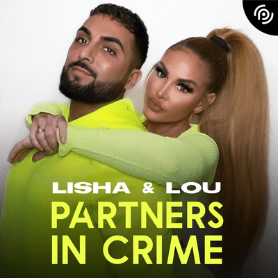 Lisha & Lou – Partners in Crime