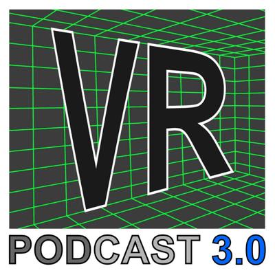 VR Podcast - Alles über Virtual - und Augmented Reality - Kurz vorm Ziel ausgebremst