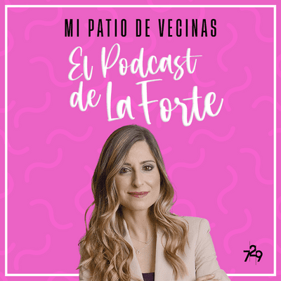 MI PATIO DE VECINAS - EL PODCAST DE LA FORTE - MÓNICA GALÁN: La experta del lenguaje que puso la oratoria de moda