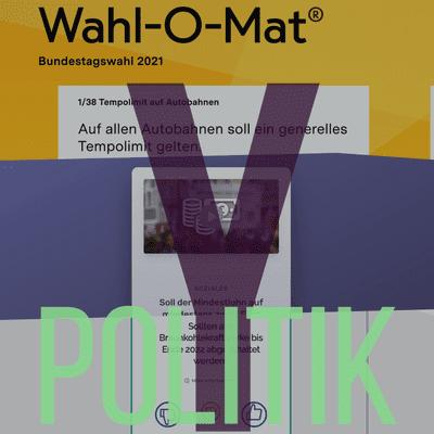 Y Politik-Podcast | Lösungen für das 3. Jahrtausend - Wir testen 12 Wahl-O-Maten #Bundestagswahl