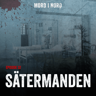 Mord i nord - Episode 32: Sätermanden