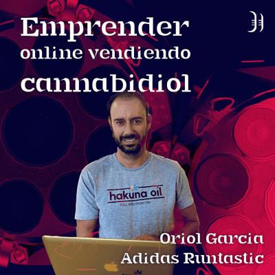 Growth y negocios digitales 🚀 Product Hackers - #173 – Emprender online vendiendo cannabidiol con Borja Iribarne de Profesor CBD
