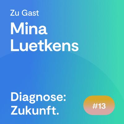 Diagnose: Zukunft - Der Experten Podcast - #63 Mitspracherecht von Patienten bei der digitalen Gesundheit