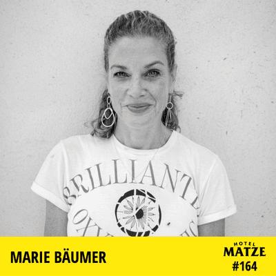 Hotel Matze - Marie Bäumer – Was ist dein Wesenskern?