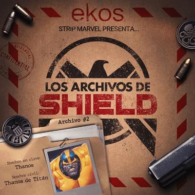 Los Archivos de SHIELD - 2. Thanos, el Titán Loco